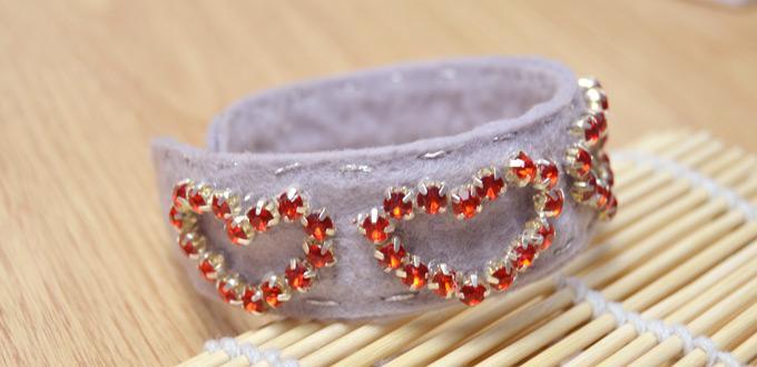 Learn To Make An Adjule Felt Heart Cuff Bracelet With Red Rhinestones