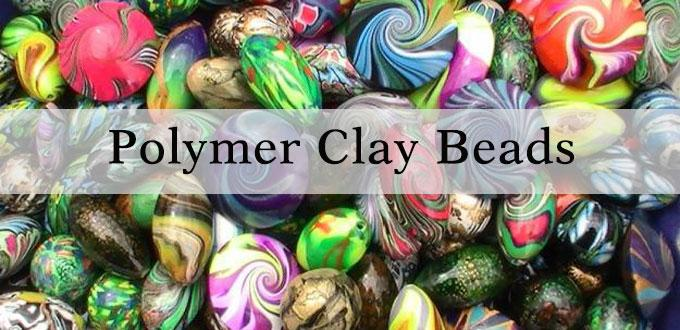 Polymer Clay Beads -Remarkable Jewelry Making Beads