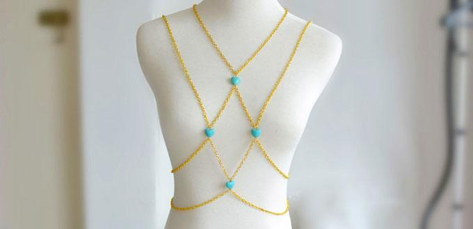How to Make Your Own Golden Chain and Turquoise Bead Body Jewelry