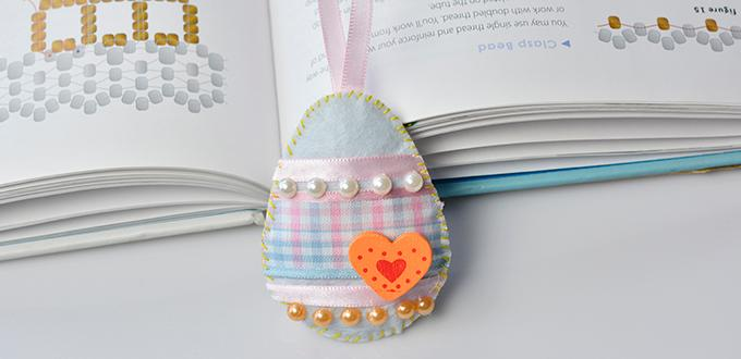 Easter Craft Idea – How to Make a Lovely Felt Easter Egg Ornament
