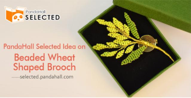 PandaHall Selected Idea on Beaded Wheat Shaped Brooch