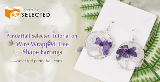 PandaHall Selected Tutorial on Wire Wrapped Tree Shape Earrings