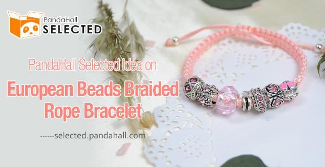 PandaHall Selected Idea on European Beads Braided Rope Bracelet