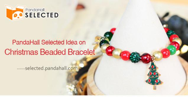 PandaHall Selected Idea on Christmas Beaded Bracelet
