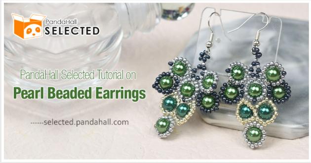 PandaHall Selected Tutorial on Pearl Beaded Earrings