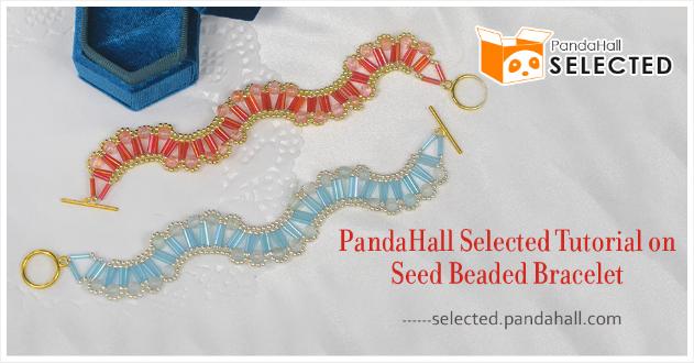 PandaHall Selected Tutorial on Seed Beaded Bracelet