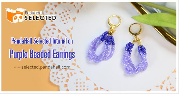 PandaHall Selected Tutorial on Purple Beaded Earrings