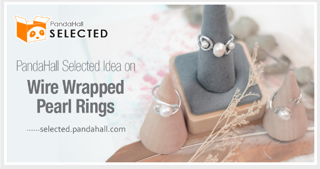 PandaHall Selected Idea on Wire Wrapped Pearl Rings