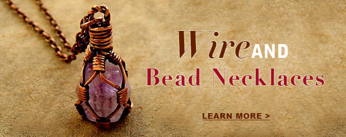 Wire and bead necklaces