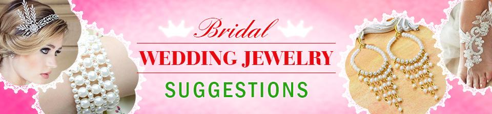 Bridal Wedding Jewelry Suggestions