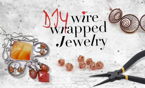 DIY Wire Wrapped Jewelry