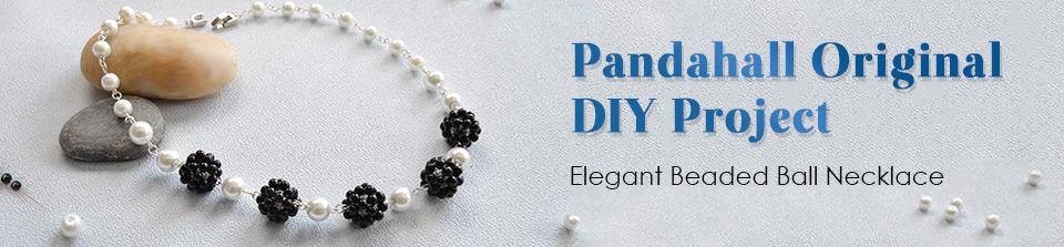Pandahall Original DIY Project – Elegant Beaded Ball Necklace