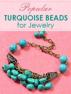 Popular Turquoise Beads for Jewelry