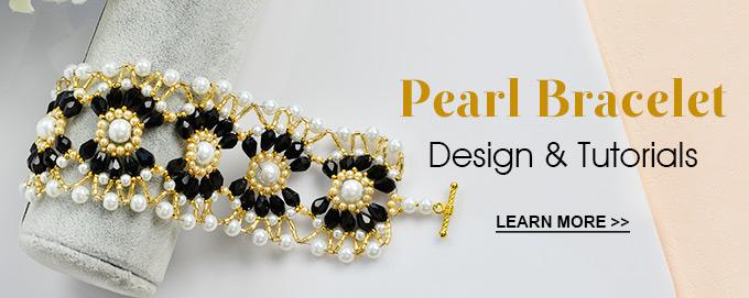 Pearl Bracelet Design & Tutorials
