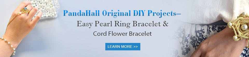 PandaHall Original DIY Projects– Easy Pearl Ring Bracelet & Cord Flower Bracelet
