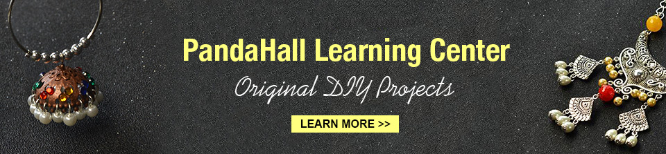 PandaHall Learning Center Original DIY Projects