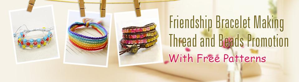 Friendship Bracelet Supplies For Different Types Of Friendship