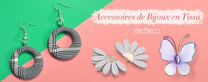 Accessoires de Bijoux en Tissu